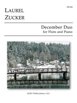 Laurel Zucker: December Duo for Flute and Piano