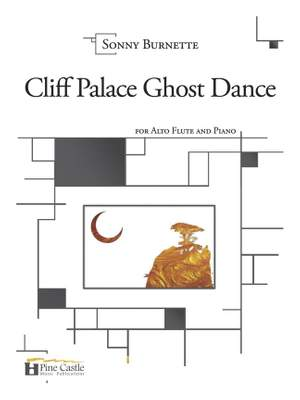Sonny Burnette: Cliff Palace Ghost Dance for Alto Flute and Piano Product Image