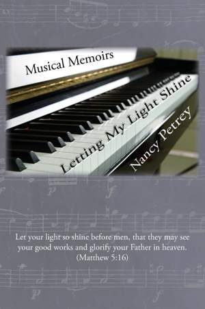 Letting My Light Shine: Musical Memoirs