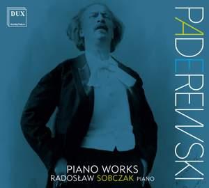 Paderewski: Piano Works