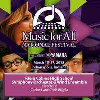 2018 Music for All (Indianapolis, IN): Klein Collins High School Symphony Orchestra & Klein Collins High School Wind Ensemble [Live]