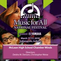 2018 Music for All (Indianapolis, IN): McLean High School Chamber Winds [Live]