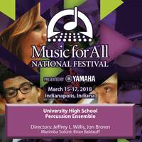 2018 Music for All (Indianapolis, IN): University High School Percussion Ensemble [Live]