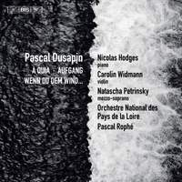Dusapin: A Quia/Aufgang