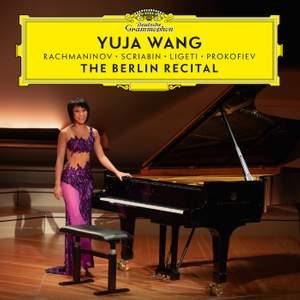 Yuja Wang - The Berlin Recital