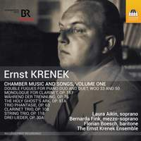Krenek: Chamber Music and Songs Vol.1