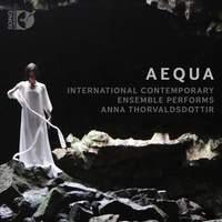 Anna Þorvaldsdóttir: Aequa