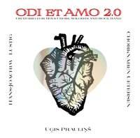 Praulins: Ode Et Amo 2.0