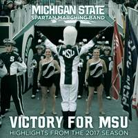 Victory for MSU: Michigan Spartan Marching Band