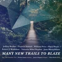 Many New Trails to Blaze