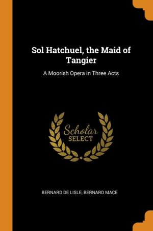 Sol Hatchuel, the Maid of Tangier
