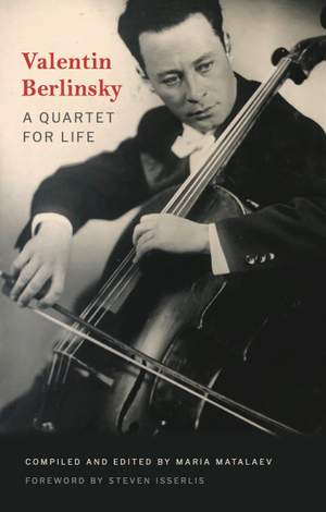 Valentin Berlinsky: A Quartet for Life