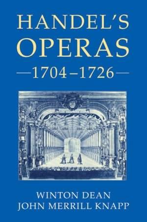 Handel's Operas, Volume I: 1704-1726