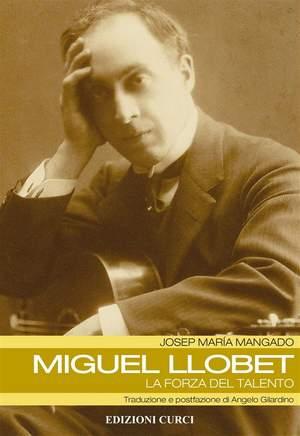 Josep Maria Mangado: Miguel Llobet - La forza del talento Product Image