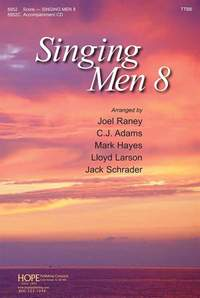 Michael W. Smith_Joanna Carlson_Stuart Hine_Keith Getty_Stuart Townend_Richard Smallwood_Ken Medema_David Haas_Buryl Red_William M. Runyan: Singing Men 8