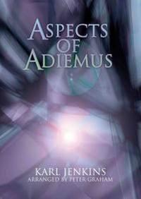 Karl Jenkins: Aspects Of Adiemus