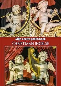 Christiaan Ingelse: Mijn Eerste Psalmboek