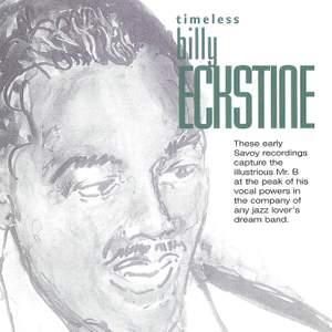 Timeless: Billy Eckstine