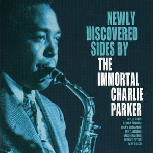 Newly Discovered Sides By The Immortal Charlie Parker