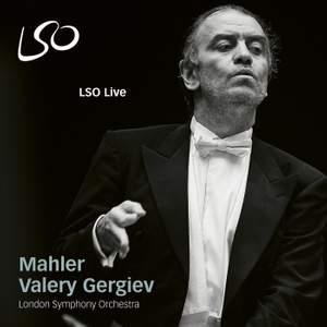 Valery Gergiev's Mahler highlights
