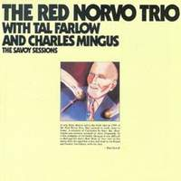 The Savoy Sessions: The Red Norvo Trio
