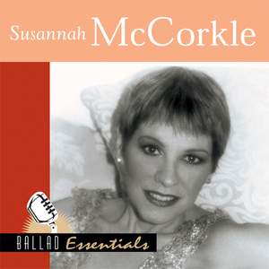 Ballad Essentials : Susannah McCorkle
