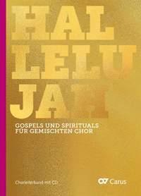 Hallelujah: Gospels and Spirituals for Mixed Choir