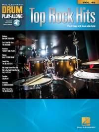 Top Rock Hits - Drum Play-Along Volume 49