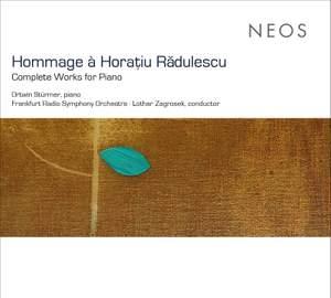 Hommage à Horațiu Rădulescu: Complete Works for Piano