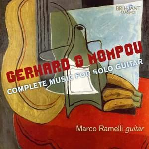 Gerhard & Mompou: Complete Music For Solo Guitar