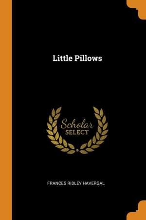 Little Pillows
