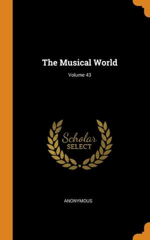 The Musical World; Volume 43