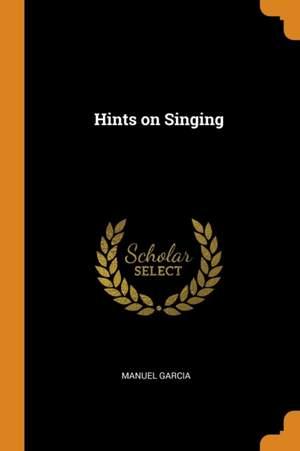 Hints on Singing