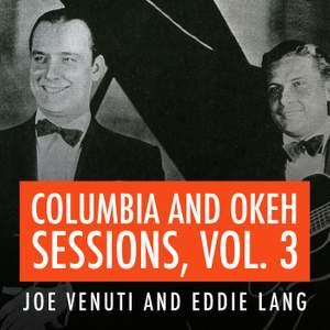 Joe Venuti and Eddie Lang Columbia and Okeh Sessions, Vol. 3 Product Image