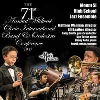 2017 Midwest Clinic: Mount Si High School Jazz Ensemble [Live]