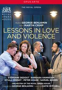 George Benjamin: Lessons in Love and Violence (DVD)