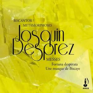 Despres: Fortuna Desperata & Une Musque De Biscaye
