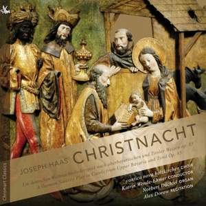 Haas: Christnacht - A German Nativity Play in Carols Product Image