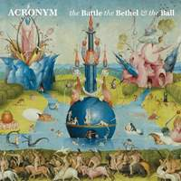 Acronym: The Battle, the Bethel, and the Ball