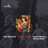 Dowland: Clear or Cloudy - Lute Songs