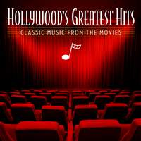 Hollywood's Greatest Hits: Classic Music From The Movies