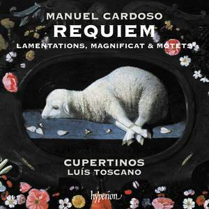 Manuel Cardoso: Requiem, Lamentations, Magnificat & motets