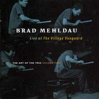 Brad Mehldau - The Art Of The Trio Volume 2