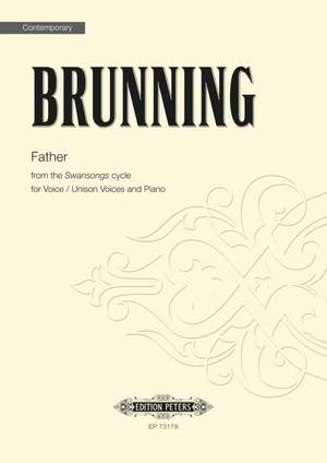 John Brunning: Father (From the Swansongs Cycle)