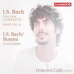 JS Bach: Italian Concerto; Partita No. 4; Chaconne from Partita No. 2 in D minor