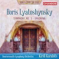 Boris Lyatoshynsky: Symphony No. 3