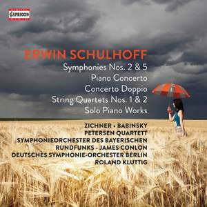 Erwin Schulhoff: Symphonies Nos. 2 & 5, String Quartets 1 & 2 & Piano Works