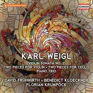 Karl Weigl: Violin Sonata No. 2
