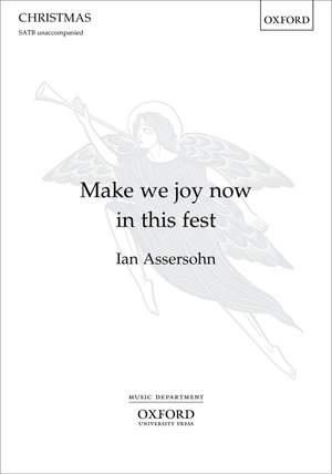 Assersohn, Ian: Make we joy now in this fest