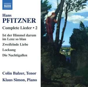 Hans Pfitzner: Complete Lieder Volume 2